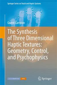The Synthesis of Three Dimensional Haptic Textures