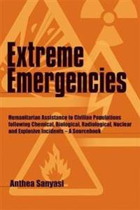 Extreme Emergencies
