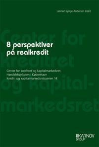 8 perspektiver på realkredit