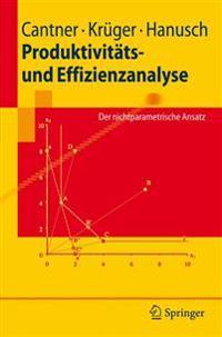 Produktivitats- Und Effizienzanalyse
