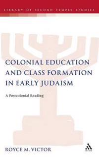 Colonial Education and Class Formation in Early Judaism