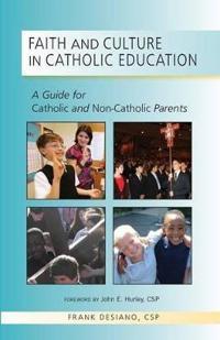Faith and Culture in Catholic Education