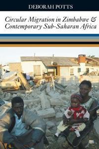Circular Migration in Zimbabwe & Contemporary Sub-Saharan Africa