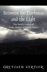 Between the Darkness and the Light