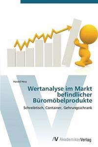 Wertanalyse Im Markt Befindlicher Buromobelprodukte