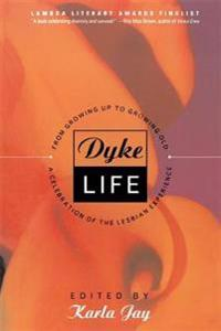 Dyke Life