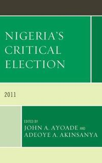 Nigeria's Critical Election, 2011
