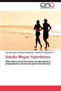 Adulto Mayor Hipertenso