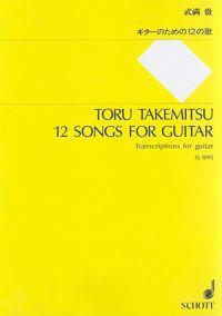 Toru Takemitsu: 12 Songs for Guitar: Transcriptions for Guitar