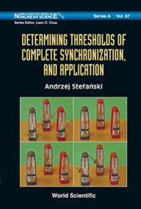 Determining Thresholds Of Complete Synchronization, And Application
