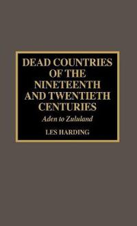 Dead Countries of the Nineteenth and Twentieth Centuries