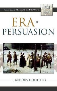 Era of Persuasion