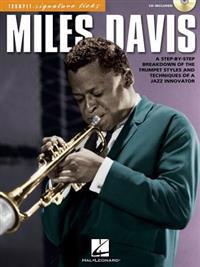 Miles Davis: A Step-By-Step Breakdown of the Trumpet Styles and Techniques of a Jazz Innovator [With CD]