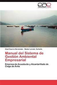 Manual del Sistema de Gestion Ambiental Empresarial