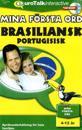 Mina första ord. Brasiliansk portugisiska