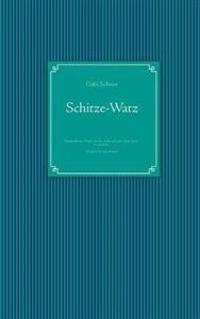Schitze-Watz Aah Witze-Schatz
