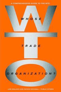 Whose Trade Orginization?