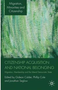 Citizenship Acquisition and National Belonging