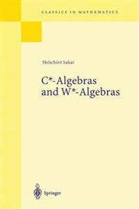C*-Algebras and W*-Algebras