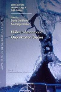 Niklas Luhmann and Organization Studies