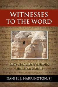 Witnesses to the Word
