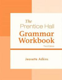 The Prentice Hall Grammar Workbook
