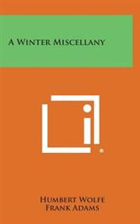 A Winter Miscellany