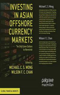 Investing in Asian Offshore Currency Markets
