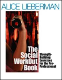 The Social Workout Book: Strength-Building Exercises for the Pre-Professional