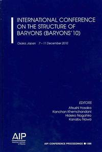 International Conference on the Structure of Baryons (Baryons '10)