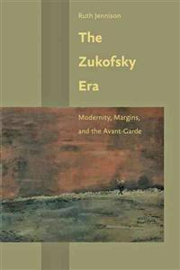 The Zukofsky Era