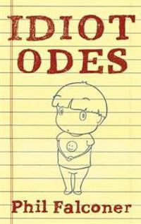 Idiot Odes