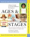 Ages and Stages: A Parent's Guide to Normal Childhood Development