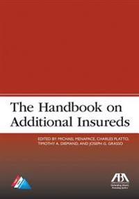 The Handbook on Additional Insureds