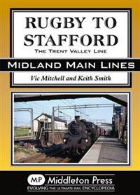 Rugby to stafford - the trent valley line