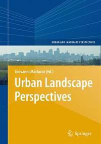 Urban Landscape Perspectives