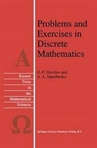 Problems and Exercises in Discrete Mathematics
