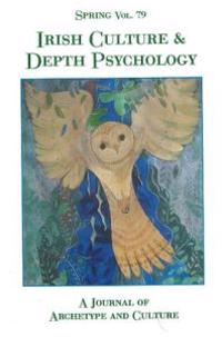 Spring 79 Irish Culture and Depth Psychology