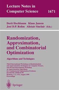 Randomization, Approximation, and Combinatorial Optimization. Algorithms and Techniques