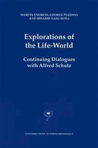 Explorations of the Life-world
