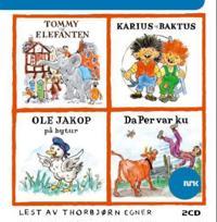 Tommy og Elefanten ; Karius og Baktus ; Ole Jakob på bytur ; Da Per var ku