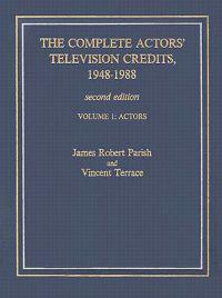 The Complete Actors' Television Credits, 1948-1988