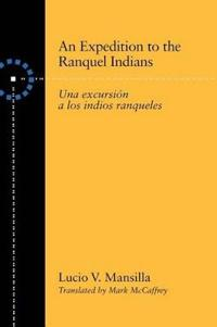 An Expedition to the Ranquel Indians
