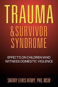 Trauma & Survivor Syndrome