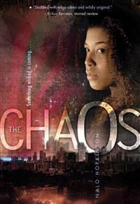 The Chaos - Nalo Hopkinson - böcker (9781442459267)     Bokhandel