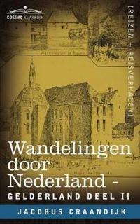 Wandelingen Door Nederland Gelderland - Deel II