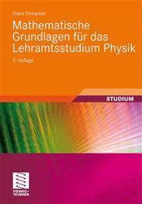 Mathematische Grundlagen Fur Das Lehramtsstudium Physik