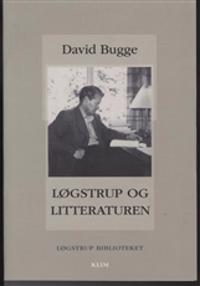 Løgstrup og litteraturen