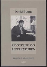 Løgstrup og litteraturen