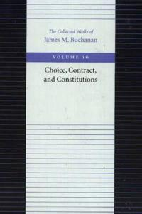 The Choice, Contract, and Constitutions